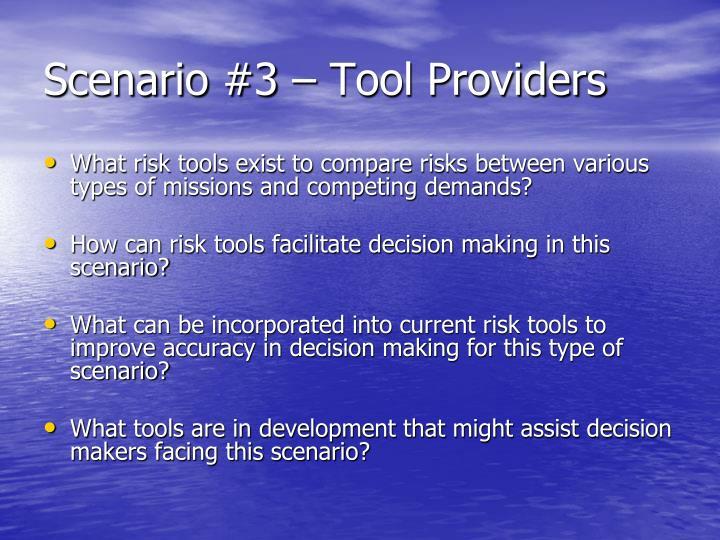Scenario #3 – Tool Providers