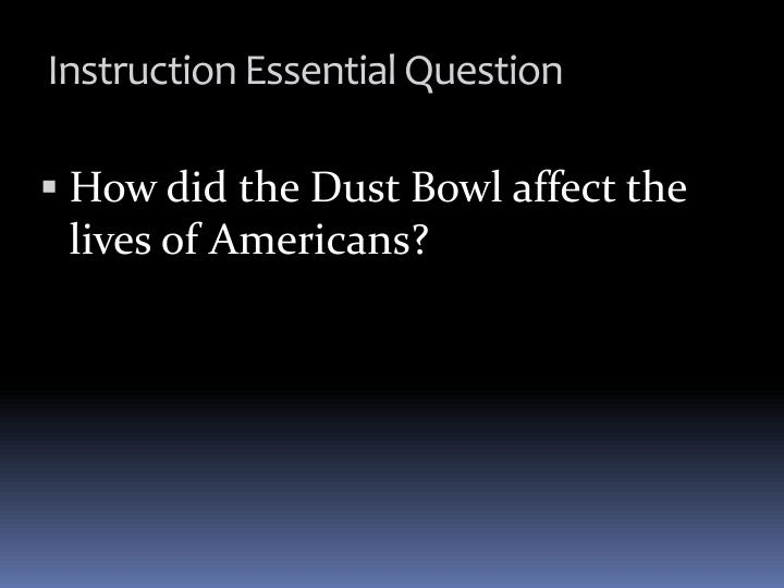 How did the Dust Bowl affect the lives of Americans?