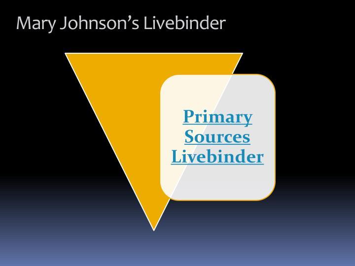 Mary Johnson's Livebinder