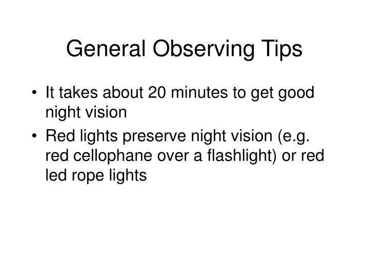 General Observing Tips