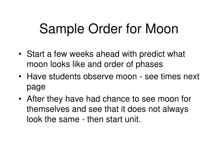Sample Order for Moon