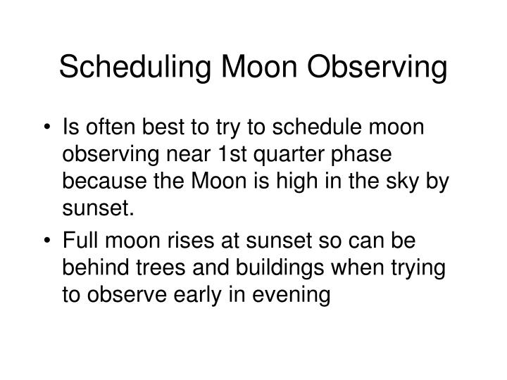 Scheduling Moon Observing