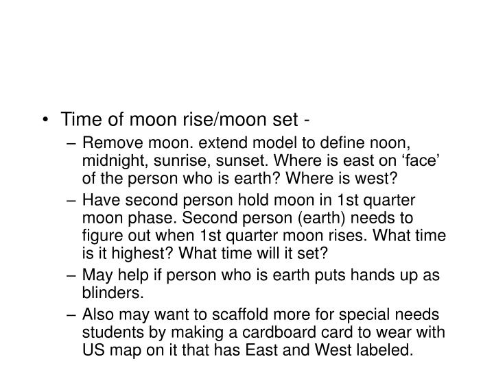 Time of moon rise/moon set -