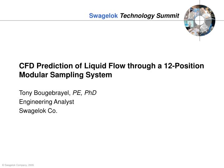 Cfd prediction of liquid flow through a 12 position modular sampling system