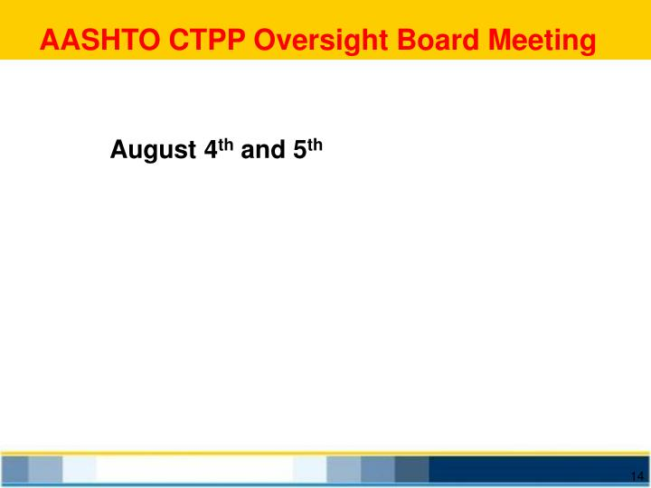 AASHTO CTPP Oversight Board Meeting