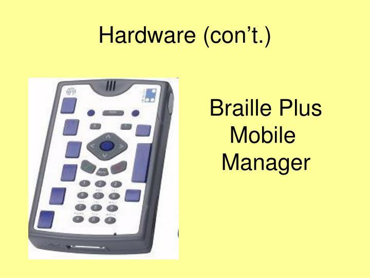 Hardware (con't.)