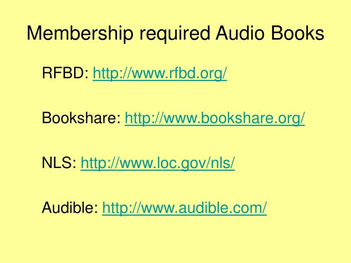 Membership required Audio Books