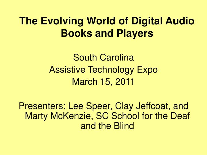 The evolving world of digital audio books and players