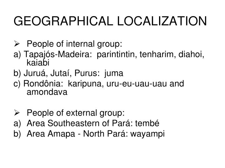 GEOGRAPHICAL LOCALIZATION