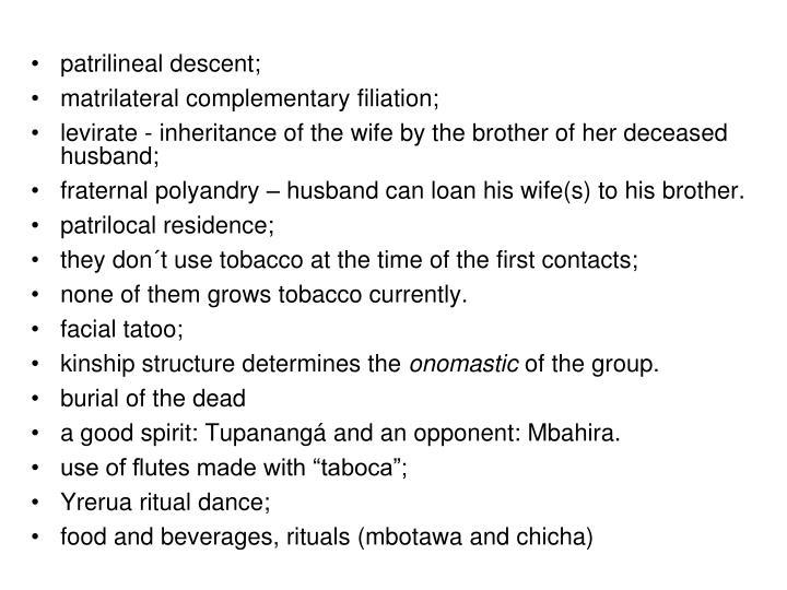patrilineal descent;
