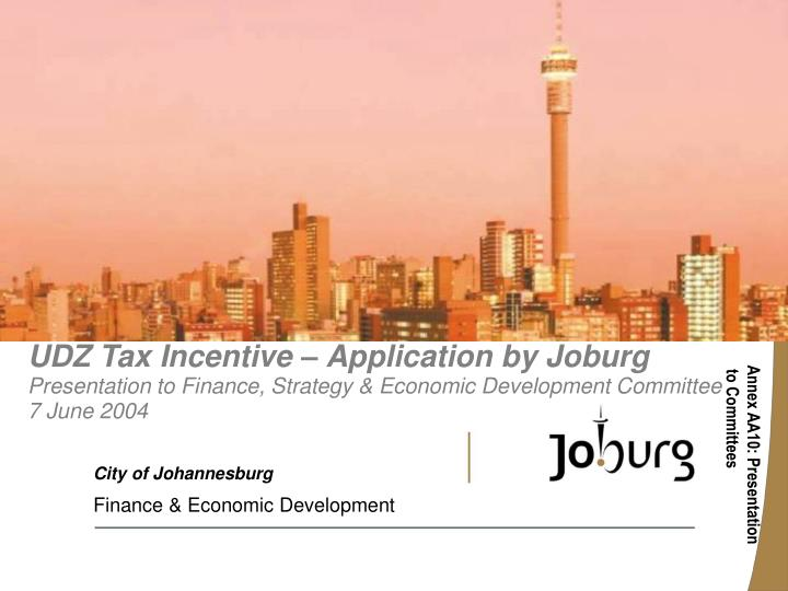 UDZ Tax Incentive – Application by Joburg