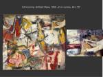 de kooning gotham news 1955 oil on canvas 69 x 79