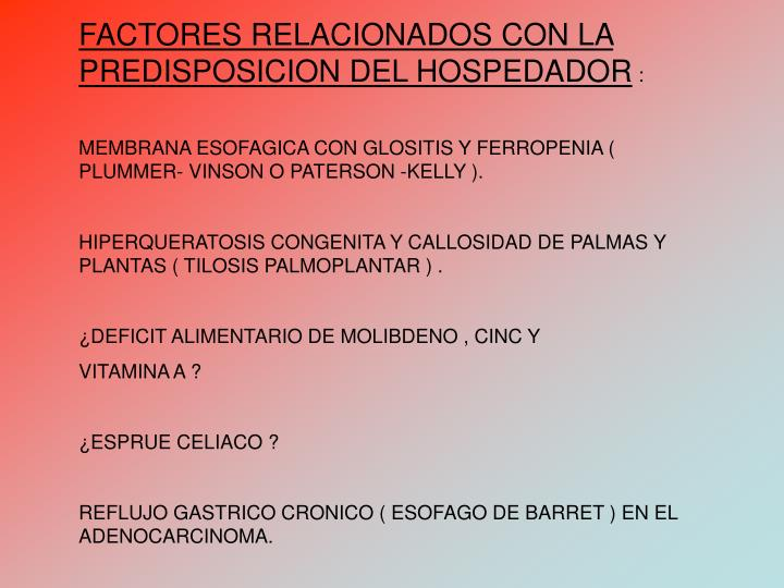FACTORES RELACIONADOS CON LA PREDISPOSICION DEL HOSPEDADOR
