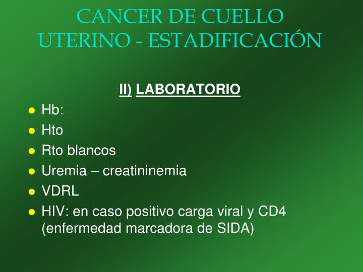 CANCER DE CUELLO UTERINO - ESTADIFICACIÓN