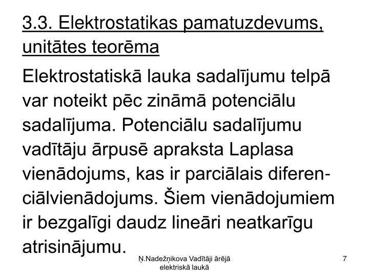 3.3. Elektrostatikas pamatuzdevums, unitātes teorēma