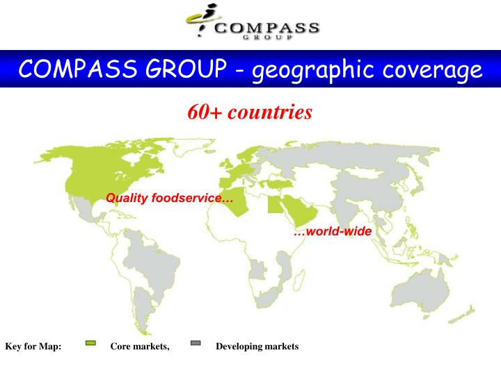 Key for Map:                    Core markets,                   Developing markets