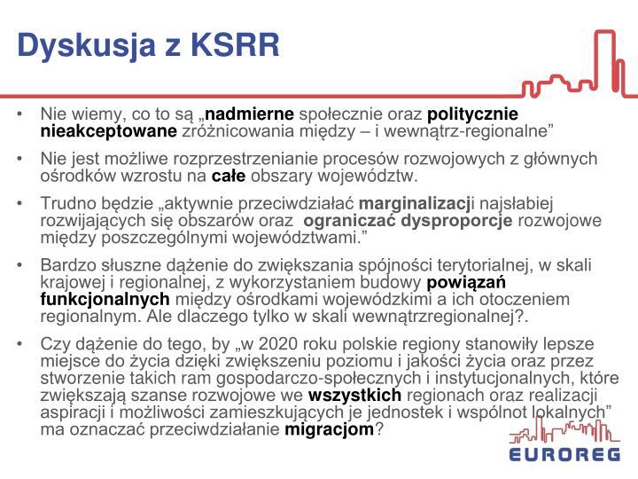 Dyskusja z KSRR