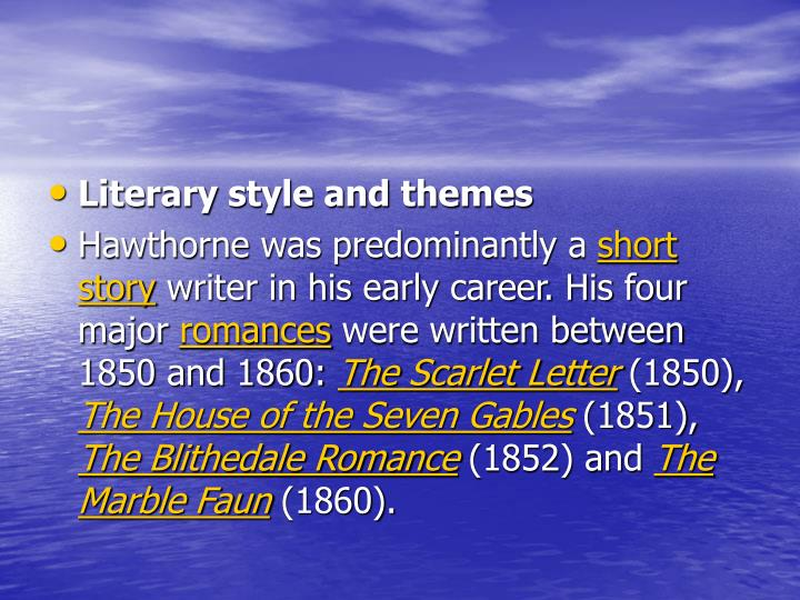 Literary style and themes