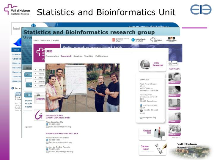Statistics and Bioinformatics Unit