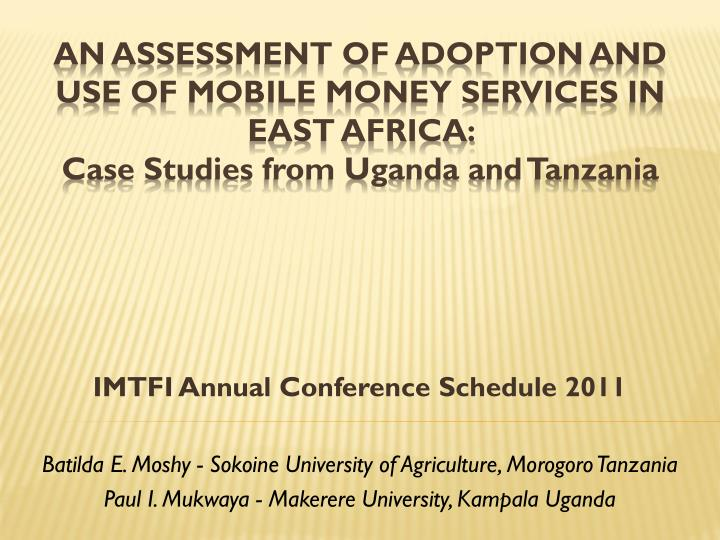 IMTFI Annual Conference Schedule 2011