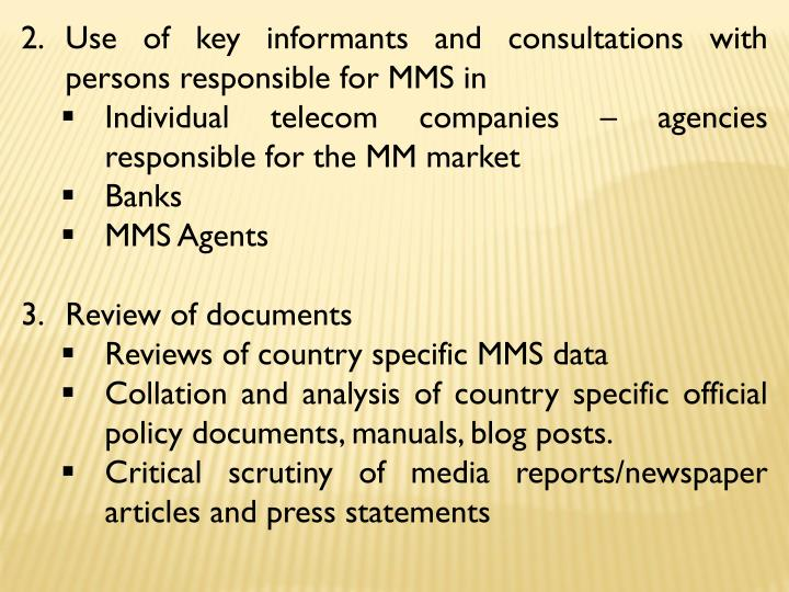 Use of key informants and consultations with persons responsible for MMS in