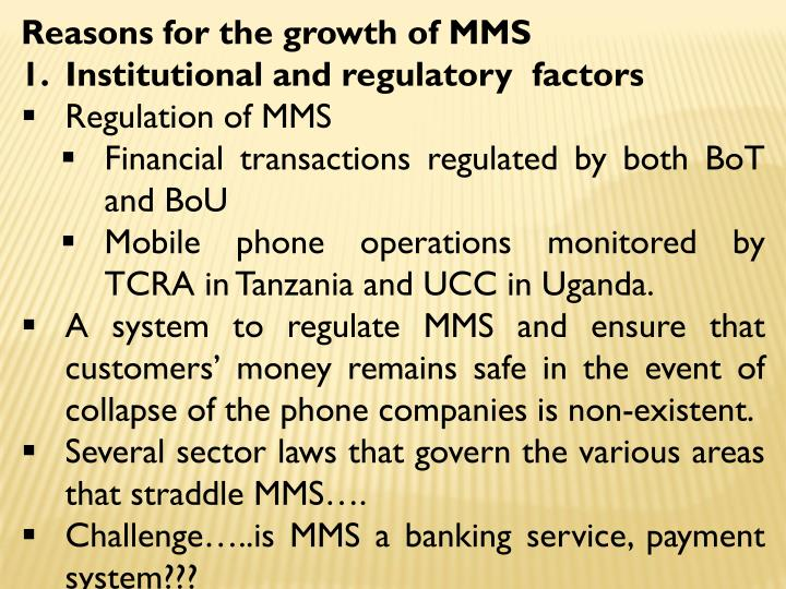 Reasons for the growth of MMS
