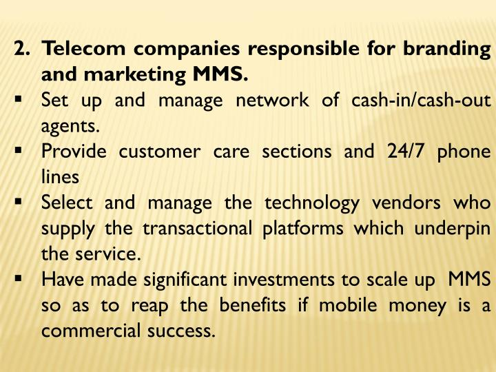 Telecom companies responsible for branding and marketing MMS.