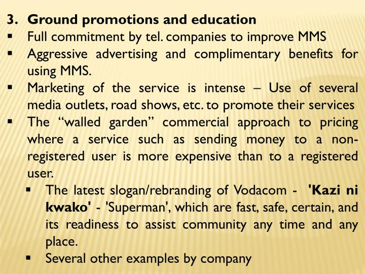 Ground promotions and education