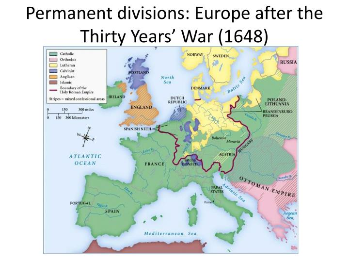 Permanent divisions: Europe after the Thirty Years' War (1648)