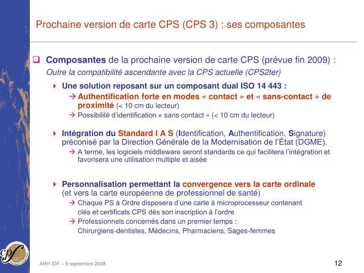 Prochaine version de carte CPS (CPS 3) : ses composantes