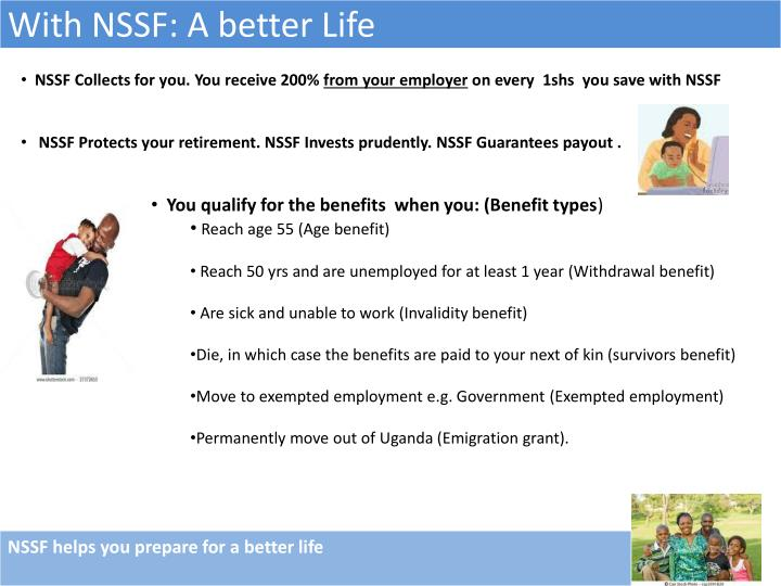 With NSSF: A better Life