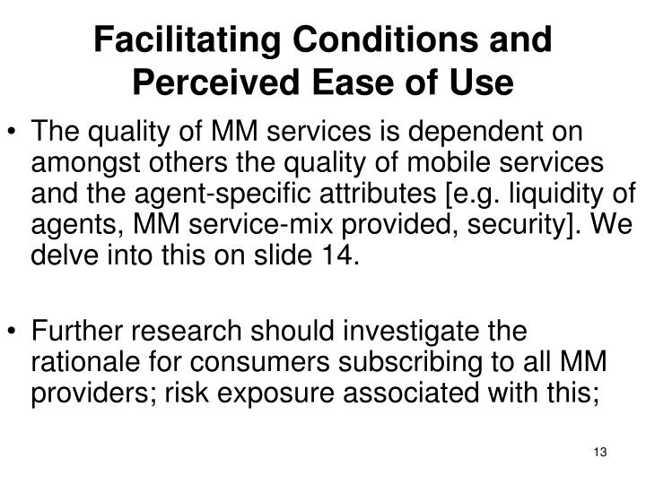 Facilitating Conditions and Perceived Ease of Use