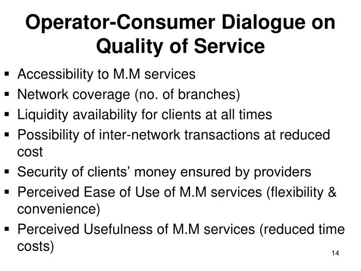 Operator-Consumer Dialogue on Quality of Service