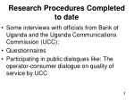 research procedures completed to date