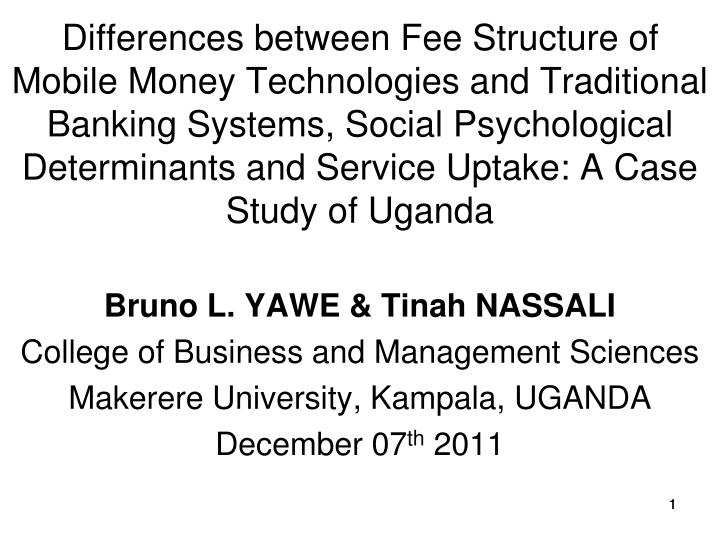 Differences between Fee Structure of Mobile Money Technologies and Traditional Banking Systems, Soci...