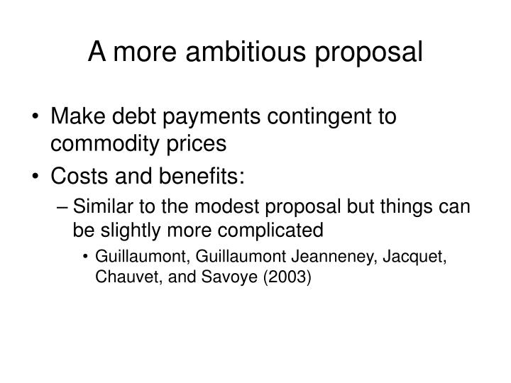 A more ambitious proposal