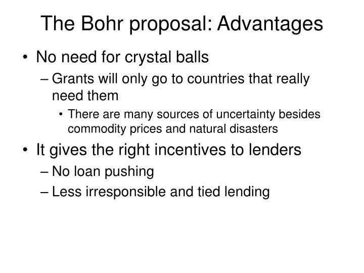 The Bohr proposal: Advantages