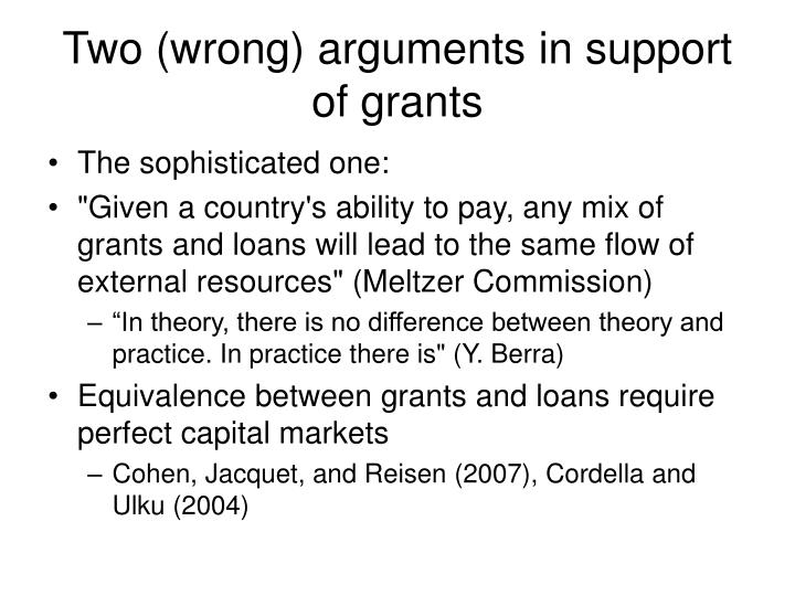 Two (wrong) arguments in support of grants