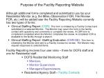 purpose of the facility reporting website