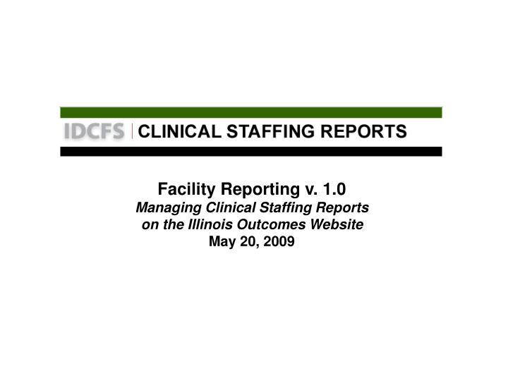 Facility Reporting v. 1.0