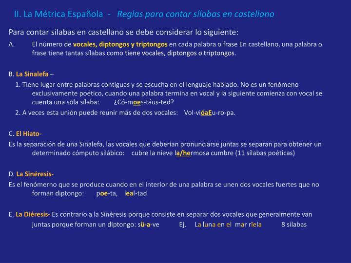 II. La Métrica Española  -