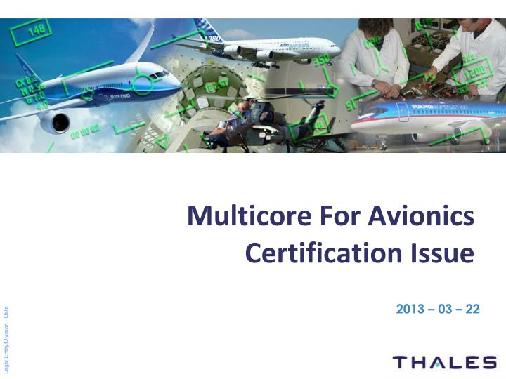 Multicore for avionics certification issue