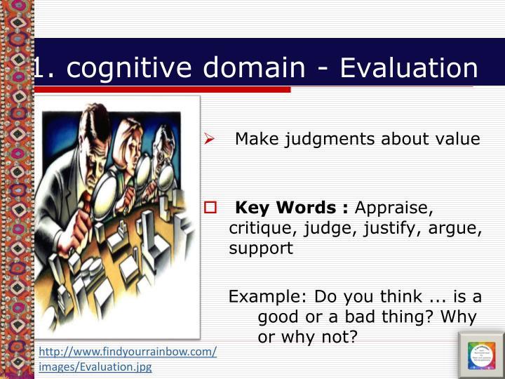 1. cognitive domain -