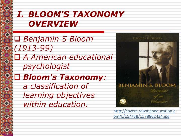 BLOOM'S TAXONOMY OVERVIEW
