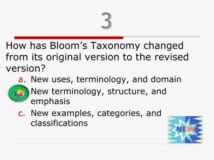 How has Bloom's Taxonomy changed from its original version to the revised version?