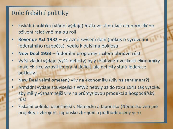 Role fiskální politiky