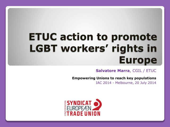 Etuc action to promote lgbt workers rights in europe