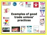 examples of good trade unions practices