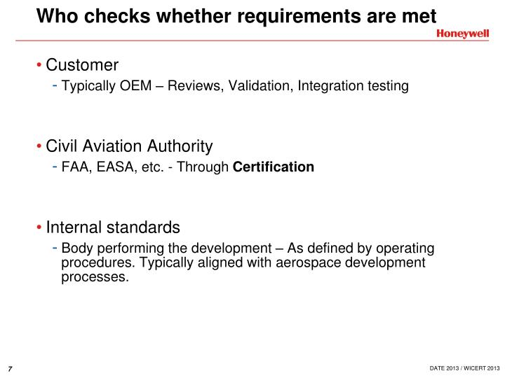 Who checks whether requirements are met