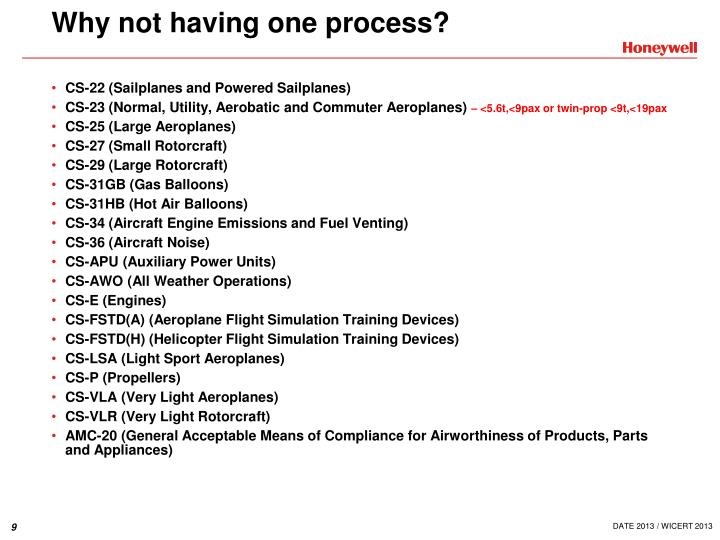 Why not having one process?